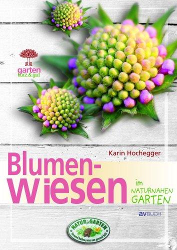 9783704022073: Blumenwiesen im naturnahen Garten