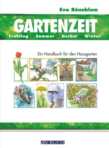 9783704022851: Gartenzeit: Ein Handbuch für den Hausgarten
