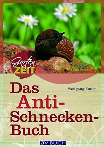 9783704023223: Das Anti-Schneckenbuch
