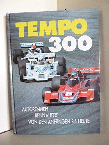 Tempo 300 : Autorennen, Rennautos von den: Temming, Rolf L.: