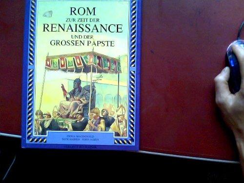 Rom zur Zeit der Renaissance und der: MacDonald, Fiona; Nick