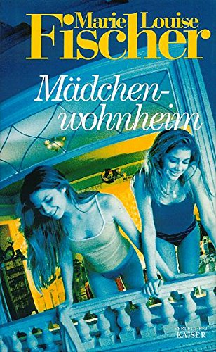 9783704312808: Mädchenwohnheim