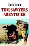 Tom Sawyers Abenteuer.: Twain, Mark