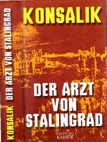 9783704313775: Der Arzt von Stalingrad