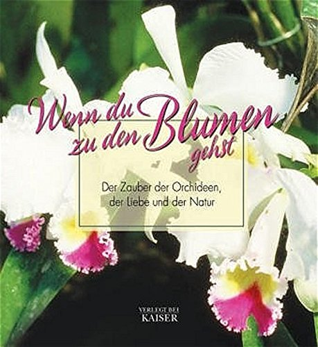 9783704313874: Wenn du zu den Blumen gehst . . .