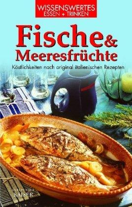9783704314451: Fische und Meeresfrüchte