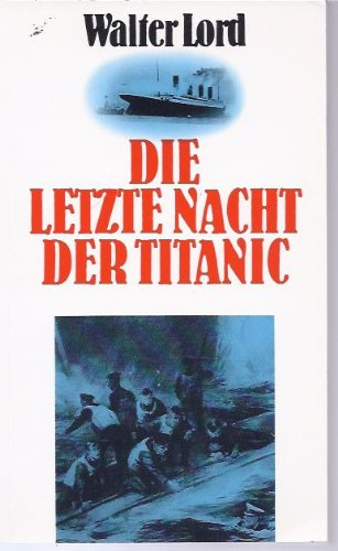9783704320193: Die letzte Nacht der Titanic