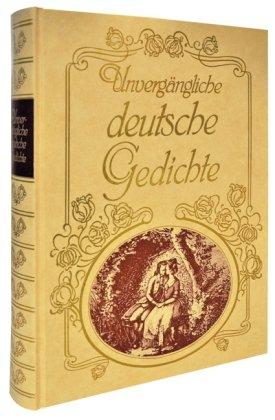9783704350121: Unvergängliche deutsche Gedichte