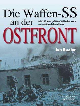 9783704350435: Die Waffen-SS an der Ostfront