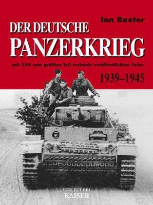 9783704350602: Der deutsche Panzerkrieg