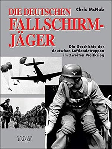 Fallschirmjäger. (3704360511) by Chris McNab