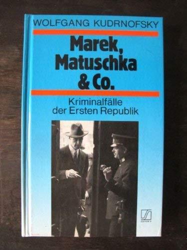 Marek, Matuschka & Co. Kriminalfälle der Ersten: Kudrnofsky, Wolfgang