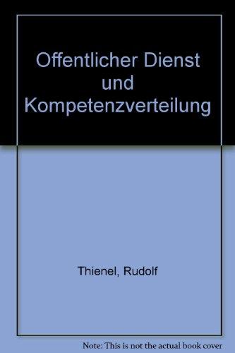 Öffentlicher Dienst und Kompetenzverteilung: Rudolf Thienel