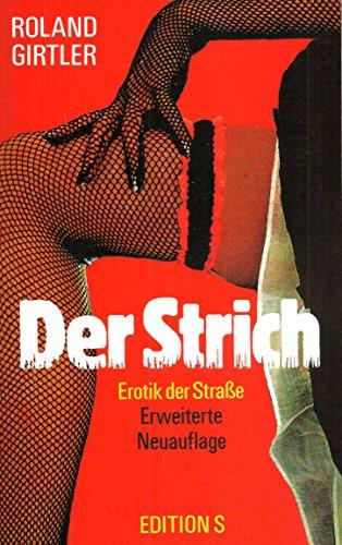 9783704605146: Der Strich. Erotik der Strasse