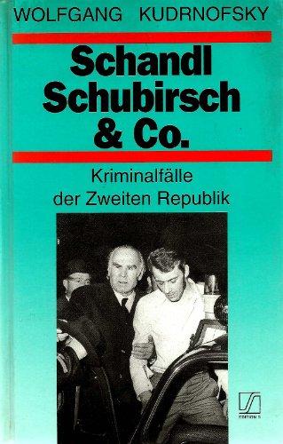 Schandl, Schubirsch & Co. Kriminalfälle der Zweiten: Wolfgang Kudrnofsky