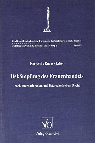 9783704616463: Bek�mpfung des Frauenhandels: Nach internationalem und �sterreichischem Recht