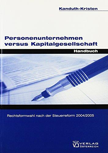Personenunternehmen versus Kapitalgesellschaft: Sabine Kanduth-Kristen