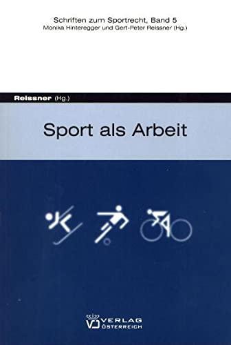 Sport als Arbeit: Gert P Reissner