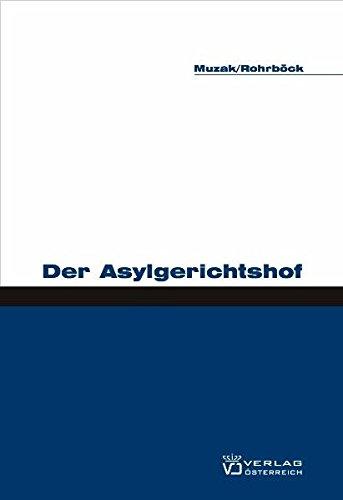Der Asylgerichtshof: Gerhard Muzak