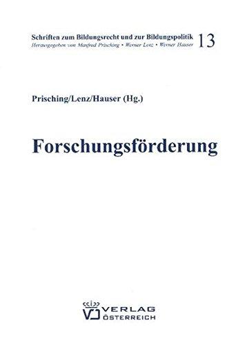 Forschungsförderung in Österreich und der EU: Manfred Prisching