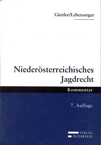 Niederösterreichisches Jagdrecht: Rudolf Gürtler