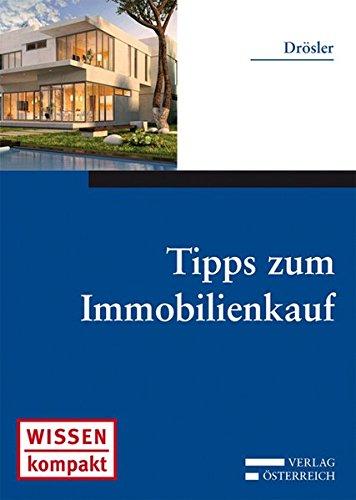 9783704656544: Tipps zum Immobilienkauf