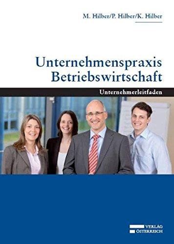 9783704656698: Unternehmenspraxis Betriebswirtschaft: Unternehmerleitfaden
