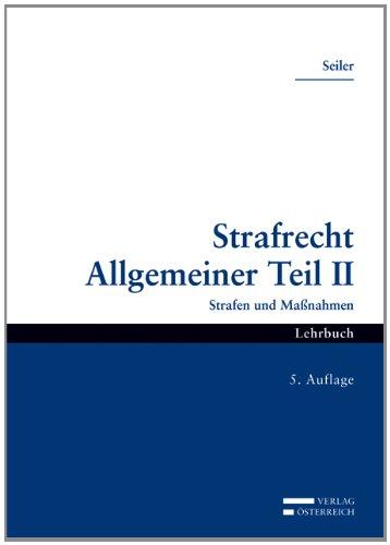 9783704657619: Strafrecht Allgemeiner Teil II: Strafen und Ma�nahmen