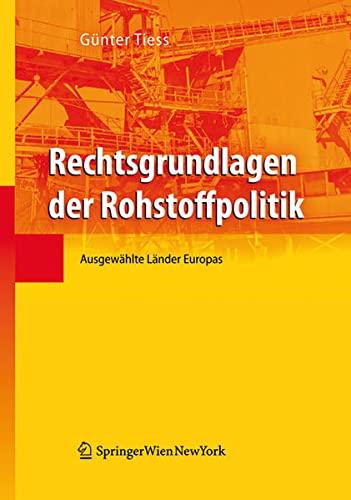Rechtsgrundlagen der Rohstoffpolitik: Günter Tiess