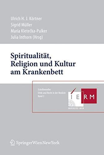 Spiritualität, Religion und Kultur am Krankenbett: Ulrich Körtner