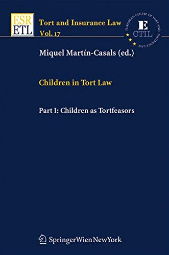 Children in Tort Law, Part I: Children as Tortfeasors: Miquel Martín-Casals