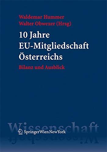 10 Jahre EU-Mitgliedschaft Österreichs: Waldemar Hummer