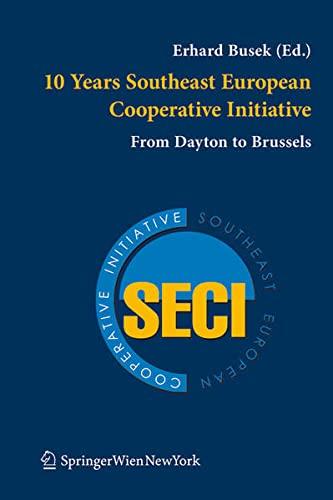 10 Years Southeast European Cooperative Initiative: Erhard Busek