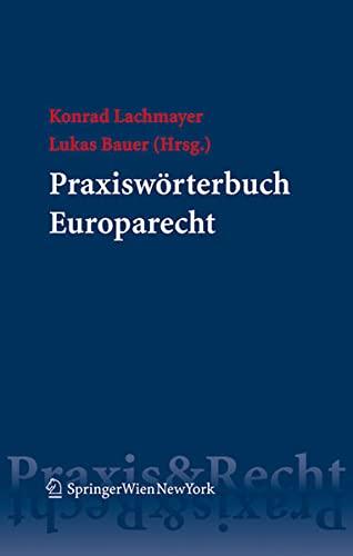 Praxisworterbuch Europarecht: Lukas Bauer