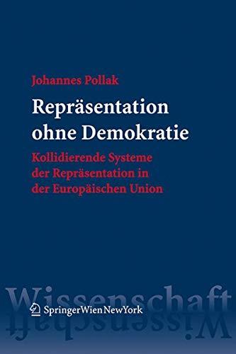 Repräsentation ohne Demokratie: Johannes Pollak