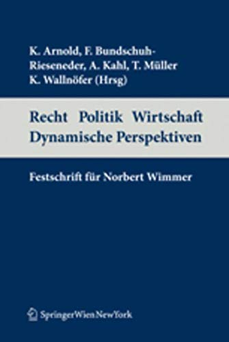Recht Politik Wirtschaft Dynamische Perspektiven: Konrad Arnold