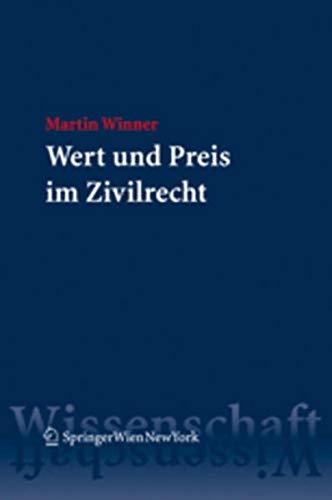 Wert und Preis im Zivilrecht: Martin Winner