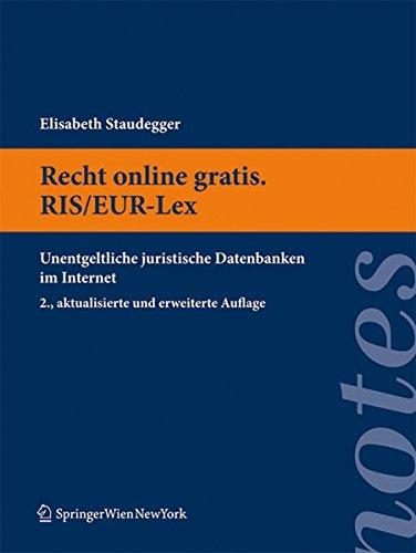 9783704661159: Recht online gratis. RIS/EUR-Lex: Unentgeltliche juristische Datenbanken im Internet