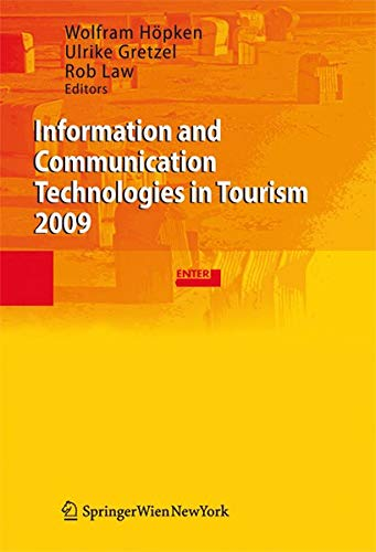 Information and Communication Technologies in Tourism 2009: Wolfram Höpken