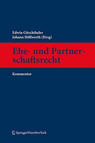 9783704661333: Ehe- und Partnerschaftsrecht, Kommentar (f. Österreich)