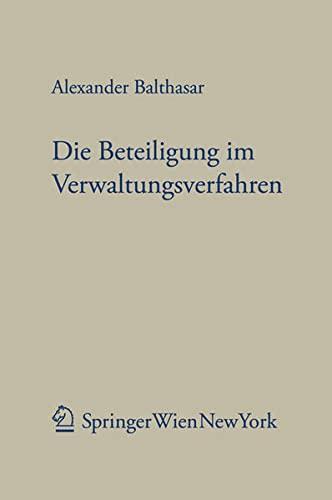 Die Beteiligung im Verwaltungsverfahren: Alexander Balthasar