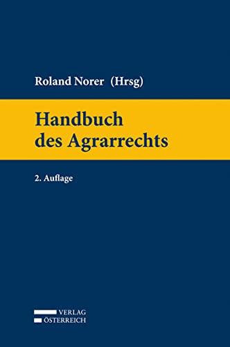 Handbuch des Agrarrechts: Roland Norer