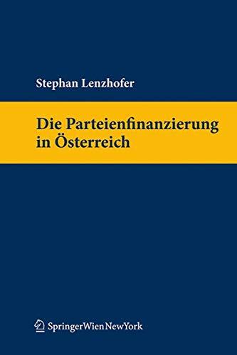 Die Parteienfinanzierung in Österreich: Stephan Lenzhofer