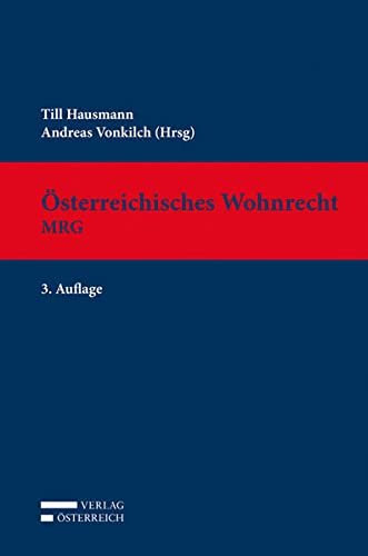 Österreichisches Wohnrecht. MRG: Till Hausmann