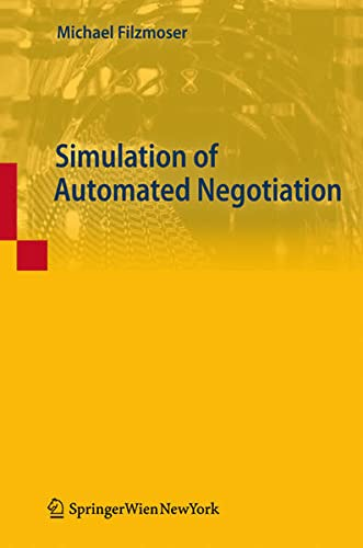 Simulation of Automated Negotiation: Michael Filzmoser