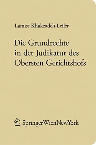 Die Grundrechte in der Judikatur des Obersten Gerichtshofs: Lamiss Khakzadeh-Leiler