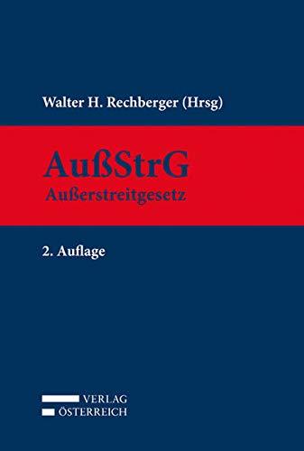 Kommentar zum Außerstreitgesetz: Walter Rechberger
