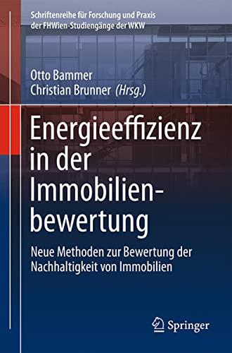 9783704663023: Energieeffizienz in der Immobilienbewertung: Neue Methoden zur Bewertung der Nachhaltigkeit von Immobilien