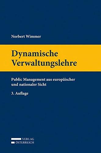 9783704663979: Dynamische Verwaltungslehre: Public Management aus europäischer und nationaler Sicht