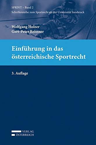 9783704664372: Einführung in das österreichische Sportrecht